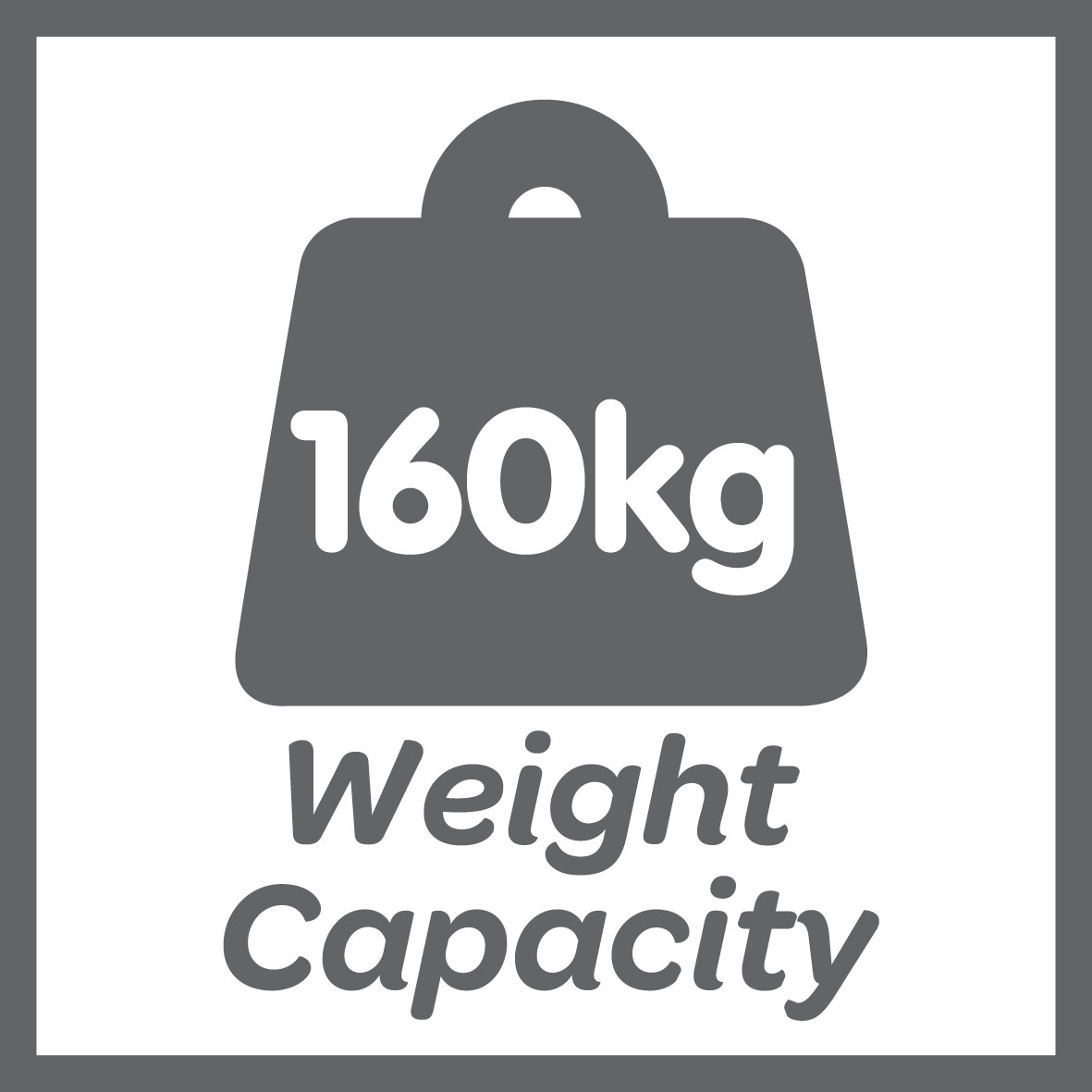 This product has a 160kg weight limit